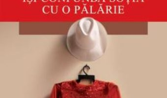 Download Omul care isi confunda sotia cu o palarie ed.2017 – Oliver Sacks PDF Online