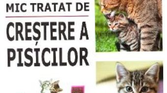 Download Mic tratat de crestere a pisicilor – Marie-Alice Trochet-Desmaziers PDF Online