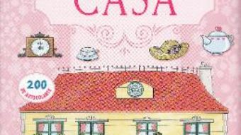 Download Casa papusii mele: Casa PDF Online