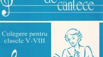 Download Carte de cantece – Clasele 5-8 – Constantin Hutan PDF Online
