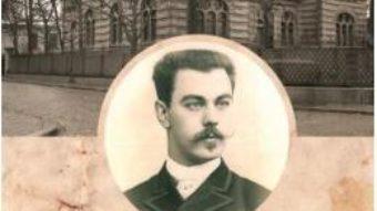 Cartea Nicolae Filipescu. Insemnari 1914-1916 – Nicolae Polizu-Micsunesti (download, pret, reducere)