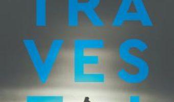 Cartea Travesti – Mircea Cartarescu (download, pret, reducere)