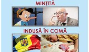Download Romania: Mintita, indusa in coma si jefuita – Emilian Merce, Cristian C. Merce PDF Online