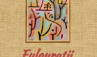 Cartea Fulguratii Vol.7 – Ioan Milea (download, pret, reducere)