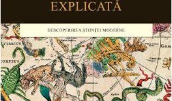 Download Lumea explicata – Steven Weinberg PDF Online