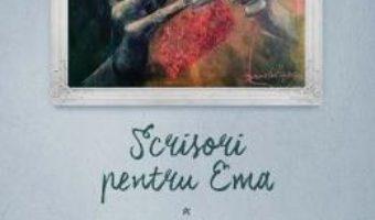 Download Scrisori pentru Ema – Loreta Popa PDF Online