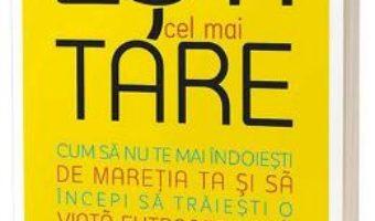 Cartea Esti cel mai tare – Jen Sincero (download, pret, reducere)