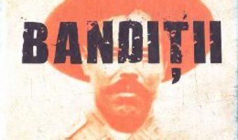 Download Banditii – Eric Hobsbawm PDF Online