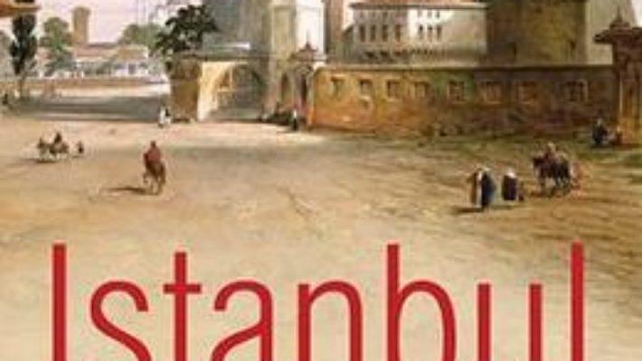 Download Istanbul, orasul imperial – John Freely PDF Online