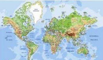 Cartea Harta fizica a lumii – Plansa A2 (download, pret, reducere)
