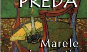 Download Marele singuratic ed.2017 – Marin Preda PDF Online