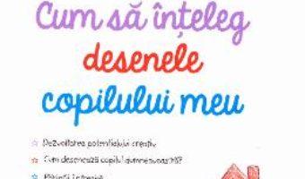 Download Cum sa inteleg desenele copilului meu – Rene Baldy PDF Online