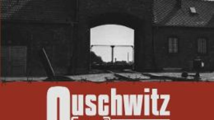 Cartea Auschwitz. Alive 70 de ani – Romeo Couti (download, pret, reducere)