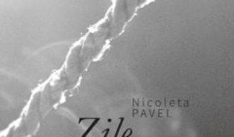 Download Zile suportabile – Nicoleta Pavel PDF Online