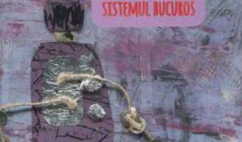 Download Sistemul nervos, sistemul bucuros – Gabriel de Achim PDF Online