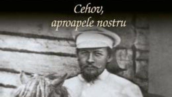Download Cehov, aproapele nostru – George Banu PDF Online