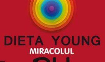 Download Dieta Young. Miracolul PH pentru o sanatate perfecta Ed. 5 – Robert O. Young PDF Online