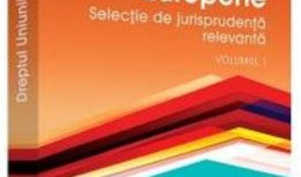 Download Dreptul Uniunii Europene Vol. 1 – Gyula Fabian, Laura Lazar PDF Online