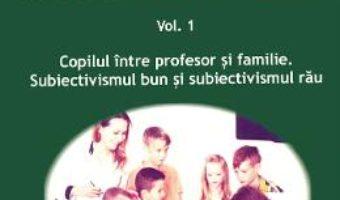 Cartea Managementul clasei Vol.1 – Magdalena Dumitrana (download, pret, reducere)