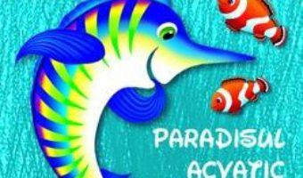 Download Colorez: Paradisul acvatic PDF Online