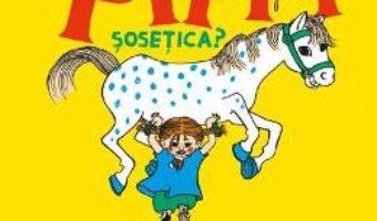 Download O cunosti pe Pippi Sosetica? – Astrid Lindgren PDF Online