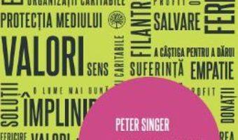 Download Altruismul eficient. Ghid pentru o viata traita in mod etic – Peter Singer PDF Online