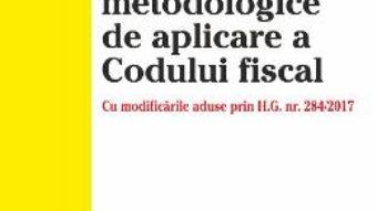 Download Normele metodologice de aplicare a Codului fiscal – 12 iunie 2017 PDF Online
