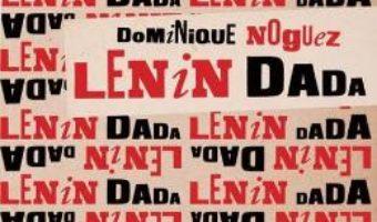 Download Lenin Dada – Dominique Noguez PDF Online