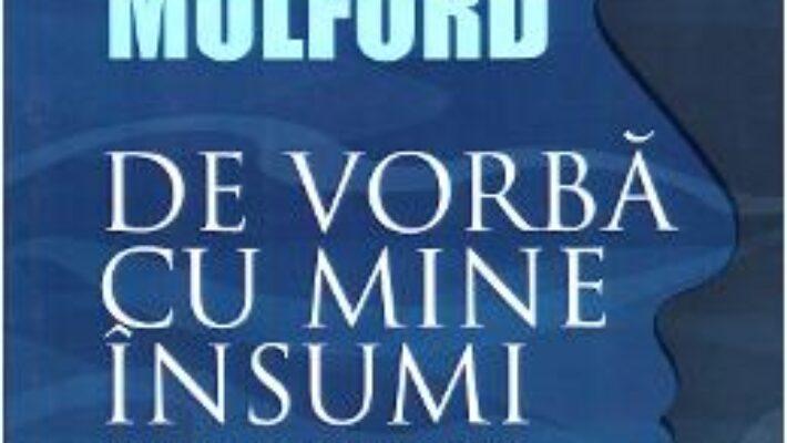Pret Carte De vorba cu mine insumi – Prentice Mulford PDF Online
