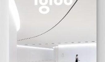 Pret Carte Igloo – Habitat si arhitectura – Iunie, Iulie 2017 PDF Online