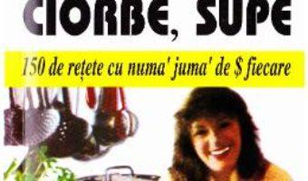 Cartea Borsuri, ciorbe, supe – Louis Bordeau (download, pret, reducere)