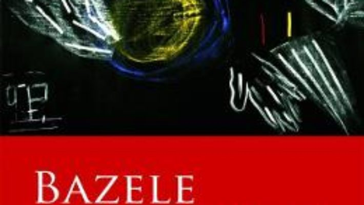 Cartea Bazele esoterismului – Rudolf Steiner (download, pret, reducere)