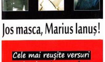 Pret Carte Jos masca, Marius Ianus! PDF Online