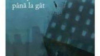 Pret Carte Cu apa pana la gat – Daniele Pernigotti PDF Online