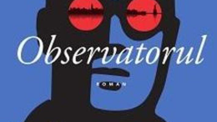 Pret Carte Observatorul – Evald Flisar PDF Online