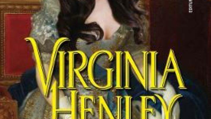 Cartea Corbul si Trandafirul – Virginia Henley (download, pret, reducere)