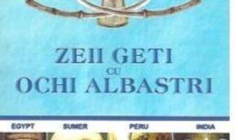 Pret Carte Zeii geti cu ochi albastri – George V. Grigore PDF Online