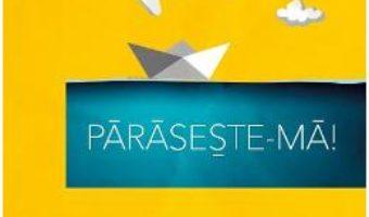 Pret Carte Paraseste-ma – Magda Marin PDF Online