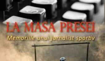 Pret Carte La masa presei – Adi Dobre PDF Online