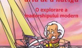 Cartea Einstein si arta de a naviga – Anne de Graaf, Klaas Kunst (download, pret, reducere)