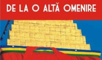 Pret Carte Vestigii de la o alta omenire – Florin Gheorghita PDF Online