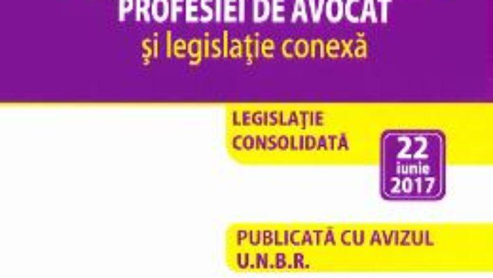 Cartea Legea nr.51 din 1995 pentru organizarea si exercitarea profesiei de avocat act. 22 iunie 2017 (download, pret, reducere)