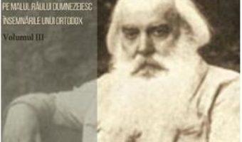 Pret Carte Pe malul raului dumnezeiesc. Vol. 3 – Serghei Nilus PDF Online