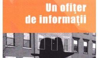 Pret Carte Un ofiter de informatii – Hairabetian Sevag PDF Online
