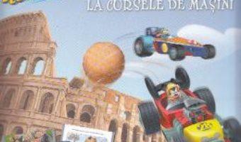 Pret Carte Disney. Mickey si pilotii de curse. Aventuri la cursele de masini – Citesc si ma joc! PDF Online