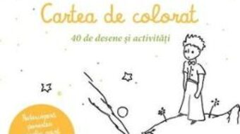 Pret Carte Micul print. Cartea de colorat – 40 de desene si activitati PDF Online
