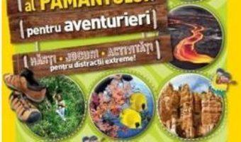 Pret Carte Atlasul pamantului pentru aventurieri – National Geographic Kids PDF Online