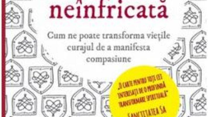 Pret Carte O inima neinfricata – Thupten Jinpa PDF Online