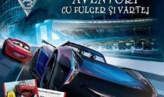 Pret Carte Disney. Masini 3. Aventurile cu Fulger si Vartej – Citesc si ma joc! PDF Online