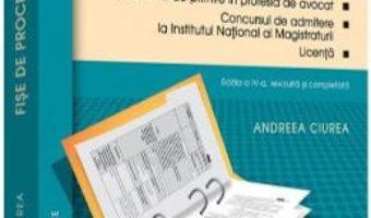 Cartea Fise de procedura civila ed.4 – Andreea Ciurea (download, pret, reducere)